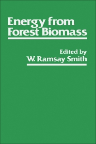Energy From Forest Biomass - 1st Edition - ISBN: 9780126527803, 9780323157292