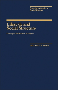 Lifestyle and Social Structure - 1st Edition - ISBN: 9780126542806, 9781483260280