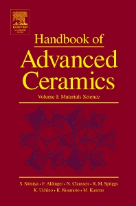 Handbook of Advanced Ceramics - 1st Edition - ISBN: 9780126546408, 9780080532943