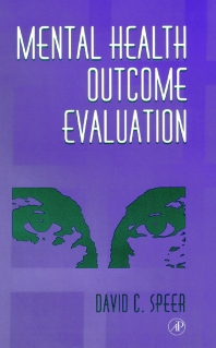 Mental Health Outcome Evaluation, 1st Edition,David Speer,ISBN9780126565751