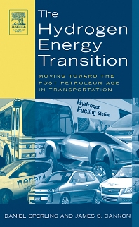 The Hydrogen Energy Transition, 1st Edition,Daniel Sperling,James Cannon,ISBN9780126568813