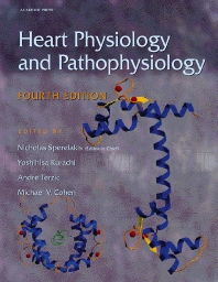 Heart Physiology and Pathophysiology - 4th Edition - ISBN: 9780126569759, 9780080533889