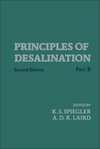 Principles of Desalination (Part B) - 1st Edition - ISBN: 9780126587029, 9780323149013