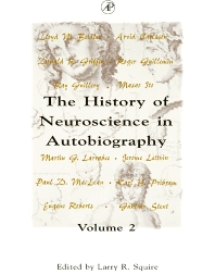 The History of Neuroscience in Autobiography - 1st Edition - ISBN: 9780126603026, 9780080534053