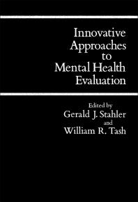Innovative Approaches to Mental Health Evaluation - 1st Edition - ISBN: 9780126630206, 9781483276502