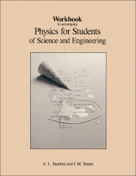 Workbook to Accompany Physics for Students of Science and Engineering - 1st Edition - ISBN: 9780126633825, 9780323158473