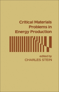 Critical Materials Problems In Energy Production - 1st Edition - ISBN: 9780126650501, 9780323141628