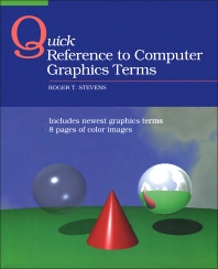 Quick Reference to Computer Graphics Terms - 1st Edition - ISBN: 9780126683103, 9781483214337