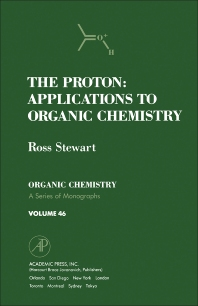 The Proton: Applications to Organic Chemistry - 1st Edition - ISBN: 9780126703702, 9780323155878