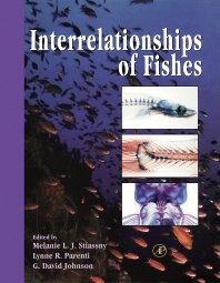 Interrelationships of Fishes, 1st Edition,Melanie Stiassny,Lynne Parenti,G. Johnson,ISBN9780126709506