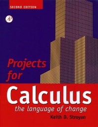 Projects for Calculus - 2nd Edition - ISBN: 9780126730319, 9780080539942