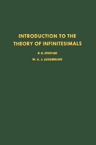 Introduction to the Theory of Infiniteseimals - 1st Edition - ISBN: 9780126741506, 9780080873886