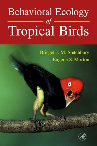 Behavioral Ecology of Tropical Birds - 1st Edition - ISBN: 9780126755558, 9780080527796