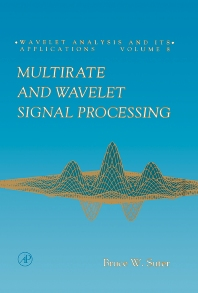 Cover image for Multirate and Wavelet Signal Processing