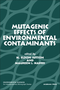 Mutagenic Effects of Environmental Contaminants - 1st Edition - ISBN: 9780126779509, 9780323160100