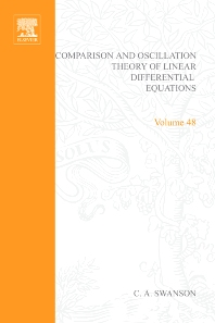 Cover image for Comparison and Oscillation Theory of Linear Differential Equations by C A Swanson
