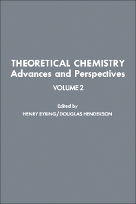 Theoretical Chemistry Advances and Perspectives V2 - 1st Edition - ISBN: 9780126819021, 9780323156561