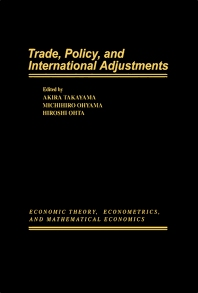 Trade, Policy, and International Adjustments - 1st Edition - ISBN: 9780126822304, 9781483260228
