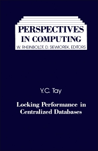 Locking Performance in Centralized Databases - 1st Edition - ISBN: 9780126844009, 9781483268620