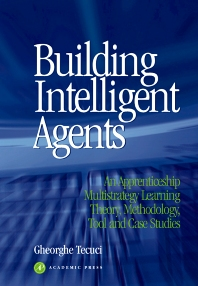 Building Intelligent Agents, 1st Edition,Gheorghe Tecuci,ISBN9780126851250