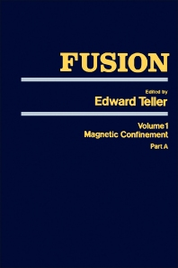 Fusion Part A - 1st Edition - ISBN: 9780126852011, 9780323147804