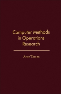 Computer Methods in Operations Research - 1st Edition - ISBN: 9780126861501, 9781483260747