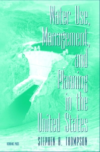 Water Use, Management, and Planning in the United States - 1st Edition - ISBN: 9780126893403, 9780080520827