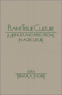 Plant Tissue Culture - 1st Edition - ISBN: 9780126906806, 9780323139434
