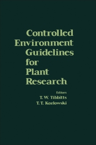 Controlled Environment Guidelines for Plant Research - 1st Edition - ISBN: 9780126909500, 9780323150583