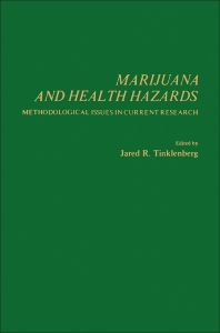 Marijuana and Health Hazards - 1st Edition - ISBN: 9780126913507, 9780323160490
