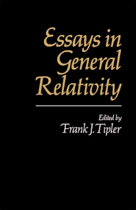 Essays in General Relativity - 1st Edition - ISBN: 9780126913804, 9781483273624