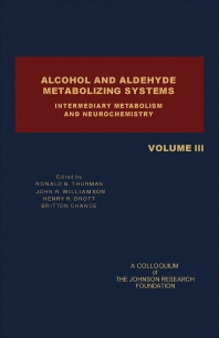 Alcohol and Aldehyde Metabolizing Systems - 1st Edition - ISBN: 9780126914030, 9781483265384