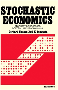 Stochastic Economics - 1st Edition - ISBN: 9780126916508, 9781483274027