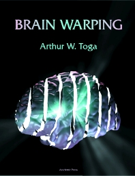 Brain Warping, 1st Edition,Arthur Toga,ISBN9780126925357