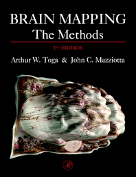 Brain Mapping: The Methods, 2nd Edition,Arthur Toga,John Mazziotta,ISBN9780126930191