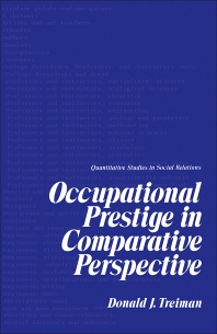 Occupational Prestige in Comparative Perspective - 1st Edition - ISBN: 9780126987508, 9781483258355