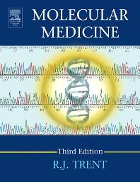 Molecular Medicine, 3rd Edition,R.J. Trent,ISBN9780126990577