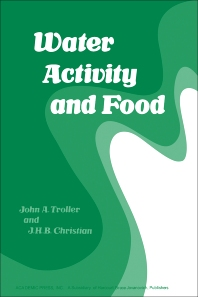 Water Activity and Food - 1st Edition - ISBN: 9780127006505, 9780323159012