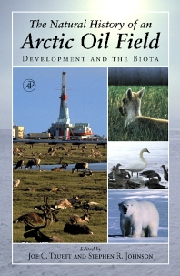 Cover image for The Natural History of an Arctic Oil Field