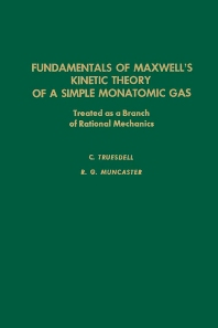 Cover image for Fundamentals of Maxwel's Kinetic Theory of a Simple Monatomic Gas