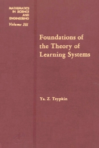 Cover image for Foundations of the Theory of Learning Systems
