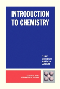 Introduction to Chemistry - 1st Edition - ISBN: 9780127038308, 9780323145053