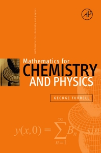 Cover image for Mathematics for Chemistry and Physics