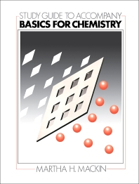 Study Guide to Accompany Basics for Chemistry - 1st Edition - ISBN: 9780127059617, 9780323146524