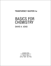 Transparency Masters for Basics for Chemistry - 1st Edition - ISBN: 9780127059631, 9780323161244