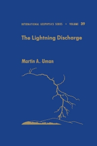 The Lightning Discharge - 1st Edition - ISBN: 9780127083506, 9780080959818