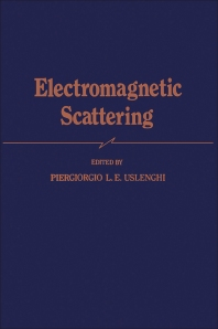 Electromagnetic Scattering - 1st Edition - ISBN: 9780127096506, 9780323142434
