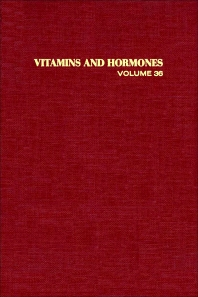 Vitamins and Hormones - 1st Edition - ISBN: 9780127098364, 9780080866338