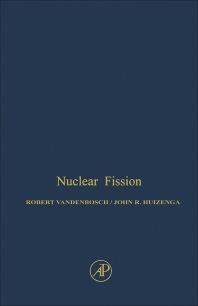 Nuclear Fission - 1st Edition - ISBN: 9780127108506, 9780323150521