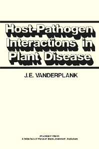 Host-Pathogen Interactions in Plant Disease, 1st Edition,J. Vanderplank,ISBN9780127114200